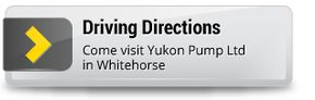 Driving Directions | Come visit Yukon Pump Ltd in Whitehorse